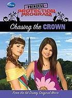 Princess Protection Program. Chasing the crown