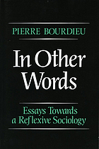 In other words : essays towards a reflexive sociology