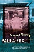 Borrowed finery : a memoir