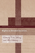 Rights in Divided Societies.