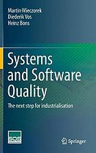 Systems and Software Quality: The next step for industrialisation.