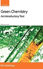 Green chemistry : an introductory text