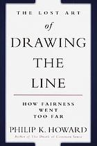 The lost art of drawing the line : how fairness went too far
