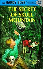 The secret of Skull Mountain,
