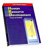 Human resource development : the theory and practice