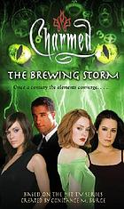 The brewing storm : an original novel