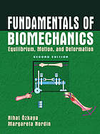 Fundamentals of biomechanics : equilibrium, motion, and deformation