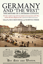 Germany and 'The West' : the history of a modern concept