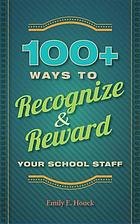 100+ ways to recognize & reward your school staff