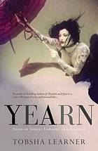 Yearn : tales of lust and longing