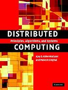 Distributed computing : principles, algorithms, and systems