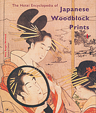 The Hotei encyclopedia of Japanese woodblock prints
