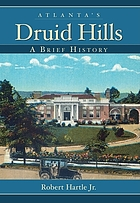 Atlanta's Druid Hills : a brief history