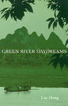 Green river daydreams