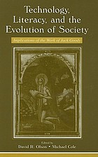 Technology, literacy and the evolution of society : implications of the work of Jack Goody
