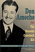 Don Ameche : the Kenosha comeback kid by  Ben Ohmart