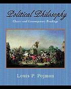 Political philosophy : classic and contemporary readings