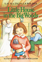 Little House In The Big Woods-PB : The Little House Years, Vol. #1