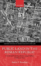 Public land in the Roman Republic : a social and economic history of ager publicus in Italy, 396-89 B.C