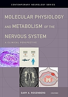 Molecular physiology and metabolism of the nervous system : a clinical perspective