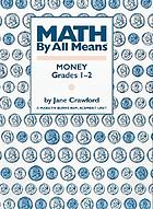 Math by all means : money, grades 1-2