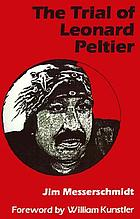 The trial of Leonard Peltier