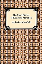 The Short Stories Of Katherine Mansfield Book 1937 Worldcat Org