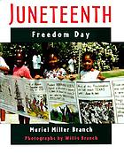 Juneteenth : freedom day