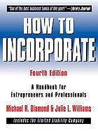 How to incorporate : a handbook for entrepreneurs and professionals