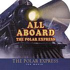 All aboard the Polar Express.