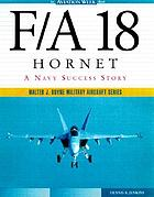 F/A-18 Hornet : a Navy success story