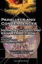 Parallels and convergences : Mormon thought and engineering vision