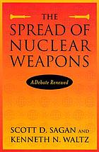 The spread of nuclear weapons : a debate renewed : with new sections on India and Pakistan, terrorism, and missile defense