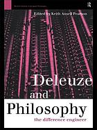Deleuze and philosophy : the difference engineer
