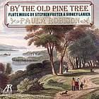 By the old pine tree : flute music