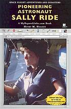 Pioneering astronaut Sally Ride