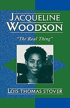 Jacqueline Woodson : the real thing