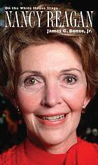 Nancy Reagan : on the White House stage