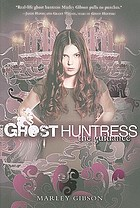 Ghost huntress. Book 2, The guidance