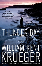 Thunder Bay : a Cork O'Connor mystery