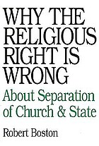 Why the religious right is wrong : about separation of church and state
