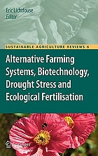 Alternative farming systems, biotechnology, drought stress and ecological fertilisation