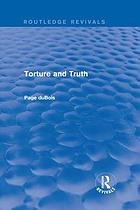 Torture and Truth (Routledge Revivals).