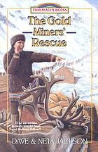 The gold miners' rescue