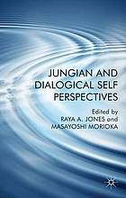 Jungian and Dialogical Self Perspectives.