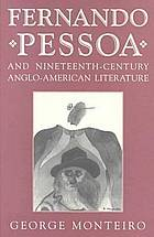 Fernando Pessoa and nineteenth-century Anglo-American literature