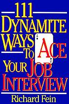 111 dynamite ways to ace your job interview
