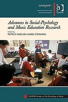 Advances in Social-Psychology and Music Education Research.