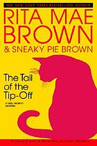 The tail of the tip-off : a Mrs. Murphy mystery, #11