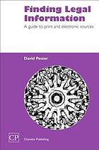 Finding legal information : a guide to print and electronic sources